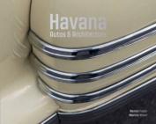 Havana - Autos and Architecture
