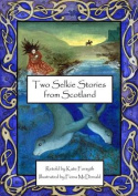 Two Selkie Stories from Scotland [Audio]