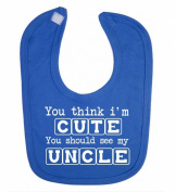 'You think i'm cute you should see my uncle' funny cute unisex baby feeding bib