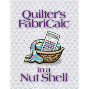 Quilter's Fabricalc In A Nutshell Companion Workbook-