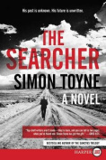 The Searcher [Large Print]