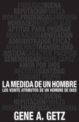 Medida de Un Hombre, La [Spanish]