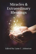 Miracles & Extraordinary Blessings