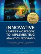 Innovative Leaders Workbook to Implementiung Analytics Programs
