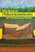 The Best of Philadelphia Stories, 10th Anniversary Edition