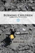 Burning Children - A Jewish View of the War in Gaza
