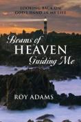 Beams of Heaven Guiding Me