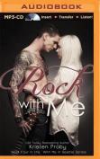 Rock with Me  [Audio]
