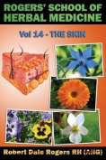 Rogers' School of Herbal Medicine Volume 14