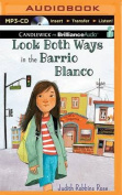 Look Both Ways in the Barrio Blanco [Audio]