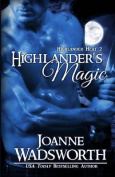Highlander's Magic (Highlander Heat)