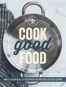 Cook Good Food (Williams-Sonoma)