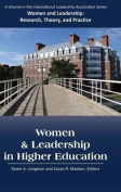 Women and Leadership in Higher Education (Women and Leadership
