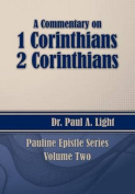 A Commentary on 1 & 2 Corinthians