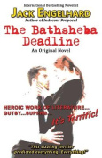 The Bathsheba Deadline