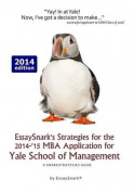 Essaysnark's Strategies for the 2014-'15 MBA Application for Yale School of Management