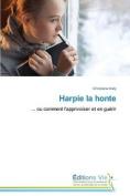 Harpie La Honte (Omn.Vie) [FRE]