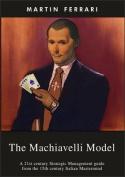 The Machiavelli Model