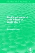 The Encyclopedia of Codenames of World War II