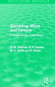 Gambling, Work and Leisure