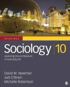 Sociology, Exploring the Architecture of Everyday Life
