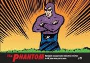 The Phantom: The Complete Newspaper Dailies