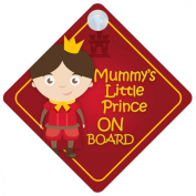 BMLP001 Mummy's Little Prince On Board Car Sign New Baby / Child Gift / Present / Baby Shower Surprise