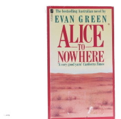 Alice To Nowhere [Paperback]