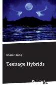 Teenage Hybrids