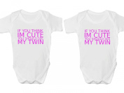 If You Think Im Cute You Should See My Twin Body Suit Set Baby Grow Vest - Newborn