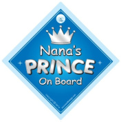 Nana's Prince On Board Car Sign, Nan, Prince car sign, Prince On Board, Gran, Nana, Car Sign, Baby On Board Sign, Novelty Car Sign, Baby Car Sign