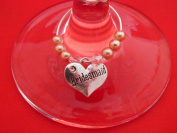 Pretty Bridesmaid Wine Glass Charm by Libby's Market Place