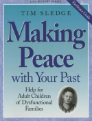 Making Peace with Your Past - Facilitator Guide