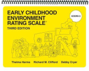 Early Childhood Environment Rating Scales, Third Edition (Ecers-3)