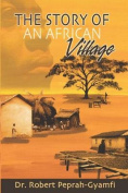 The Story of an African Village