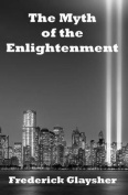 The Myth of the Enlightenment
