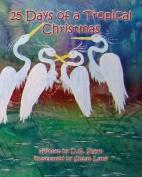 25 Days of a Tropical Christmas