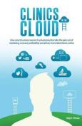Clinics in the Cloud
