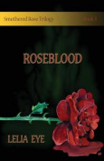 Smothered Rose Trilogy Book 3