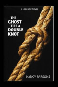 The Ghost Ties a Double Knot