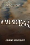A Musician's Love