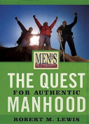 The Quest for Authentic Manhood - Viewer Guide