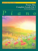 Alfred's Basic Piano Library Praise Hits Complete, Bk 2 & 3  : For the Later Beginner