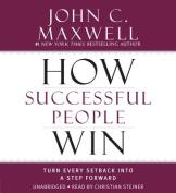 How Successful People Win [Audio]