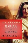 La Tienda Roja = Red Tent [Spanish]