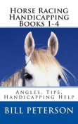 Horse Racing Handicapping Books 1-4