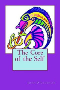 The Core of the Self