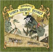 Gris Grimly's Wicked Nursery Rhymes