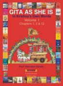 Gita as She Is, in Krishna's Own Words, Book I