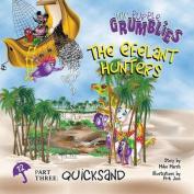 The Efelant Hunters Part Three